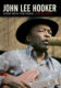 John Lee Hooker Cook With The Hook: Live In 1974 DVD