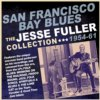 Jesse Fuller - San Francisco Bay Blues The Jesse Fuller Collection 1954-61 2CD Set
