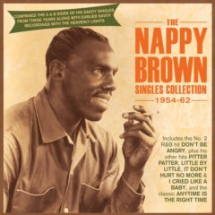 Nappy Brown - The Nappy Brown Singles Collection 1954-62 2CD Set