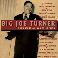 Big Joe Turner The Essential '40s Collection 2-CD Set