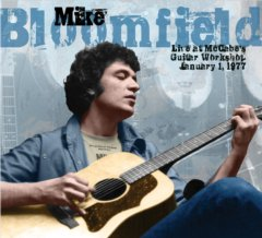 Mike Bloomfield Live At McCabe's Guitar Workshop January 1, 1977 CD