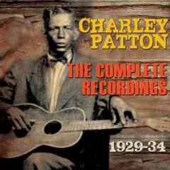 Charley Patton The Complete Recordings 1929-34 3-CD Set