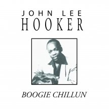John Lee Hooker Boogie Chillun CD