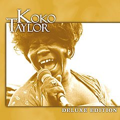 Koko Taylor - Deluxe Edition