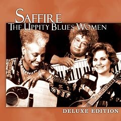 Saffire--The Uppity Blues Women - Deluxe Edition