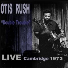Double Trouble Live Cambridge 1973 CD