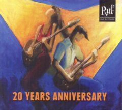 Ruf Records 20 Years Anniversary 2CD