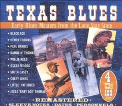 Texas Blues Early Blues Masters From The Lone Star State 4CD