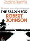 Robert Johnson - The Search For Robert Johnson DVD