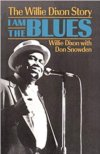 I Am The Blues-The Willie Dixon Story BOOK