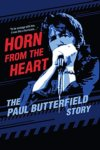 Paul Butterfield - Horn From The Heart: The Paul Butterfield Story DVD