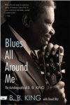 B.B. King - Blues All Around Me The Autobiography of B.B. King BOOK