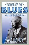 W.C. Handy - Father Of The Blues An Autobiography BOOK