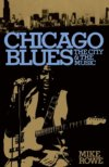 Chicago Blues: The City And The Music by Mike Rowe BOOK