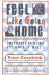 Feel Like Going Home by Peter Guralnick BOOK