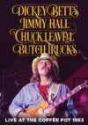 Dickey Betts, Jimmy Hall, Chuck Leavell, Butch Trucks - Live At The Coffee Pot 1983 DVD