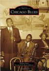 Chicago Blues - Images Of America BOOK by Wilbert Jones