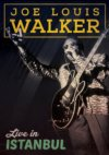 Joe Louis Walker Live In Istanbul DVD