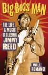 Big Boss Man - The Life & Music Of Bluesman Jimmy Reed BOOK