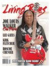 Living Blues Magazine Issue #218 Vol. 43, #2 April 2012