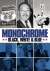 Monochrome BLACK, WHITE & BLUE - A Jon Brewer Film DVD