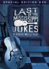 Last Of The Mississippi Jukes - A Robert Mugge Film DVD