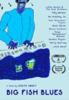 Big Fish Blues - A Film By Leslye Abbey DVD