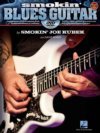 Smokin' Blues Guitar by Smokin' Joe Kubek Book/DVD