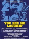 You See Me Laughin' DVD