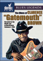 Clarence Gatemouth Brown: The Blues Of Gatemouth Brown DVD