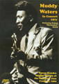 Muddy Waters: In Concert 1971 DVD