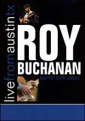 Roy Buchanan Live From Austin, TX DVD