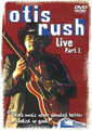 Otis Rush Live Part One DVD