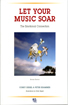 Let Your Music Soar: The Emotional Connection BOOK with CD
