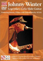 Johnny Winter: Legendary Licks Slide Guitar DVD