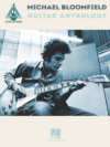 Michael Bloomfield Guitar Anthology Instructional Book
