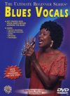 Blues Vocals The Ultimate Beginner Series DVD