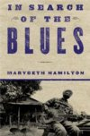In Search Of The Blues By Marybeth Hamilton BOOK
