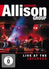 Bernard Allison Group Live At The Jazzhaus DVD/CD Set