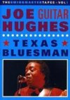 Joe Guitar Hughes Texas Bluesman DVD