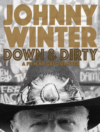 Johnny Winter Down & Dirty DVD