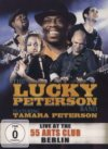 Lucky Peterson Band Live At The 55 Arts Club Berlin 3-DVD/2-CD Set