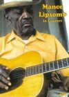 Mance Lipscomb In Concert DVD
