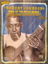 Robert Johnson King Of Delta Blues Guitar Transcriptions & Detailed Lessons For 29 Songs Inst.BOOK