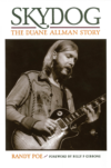 Skydog The Duane Allman Story BOOK