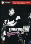 George Thorogood And The Destroyers 30th Anniversary Tour Live DVD/CD Set