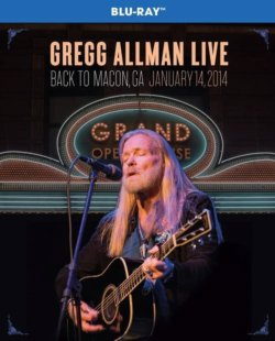 Gregg Allman Live Back To Macon, GA January 14, 2014 BLU RAY