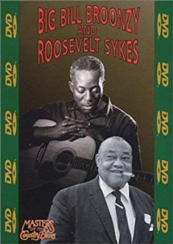 Big Bill Broonzy and Roosevelt Sykes DVD