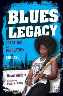 Blues Legacy - Tradition And Innovation In Chicago by David Whiteis BOOK
