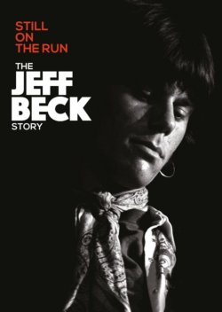 Jeff Beck - The Jeff Beck Story STILL ON THE RUN DVD